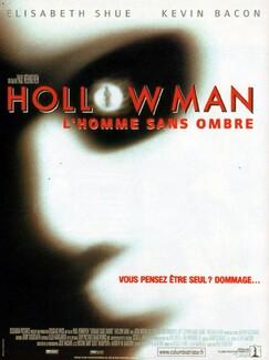 * Hollow man, l'homme sans ombre