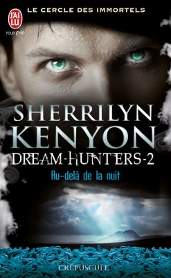 [Livre n°32] Dream Hunters (tome 2)