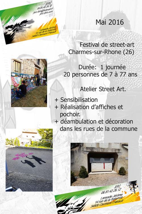Atelier initiation au street-art, ouvert a tous, investir par des créations ephémeres les rues de Charmes/Rhone (26) 05/2016. Animation par Sowan !!!. Les photos http://atelier-graff.blogg.org