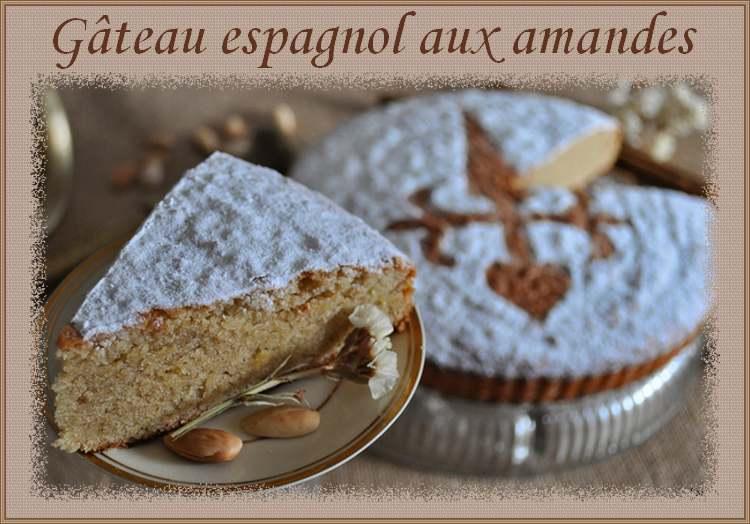 Recette de cuisine : Gâteau espagnol aux amandes