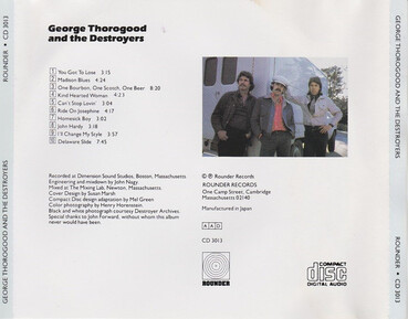 Retour aux sources: George Thorogood and the Destroyers (1977 édition 1987)