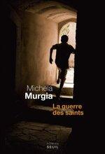 La guerre des saints, Michela MURGIA