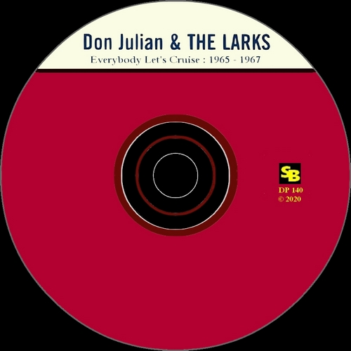 "Don Julian & The Larks : CD "" Everybody Let's Cruise 1965 - 1967 "" SB Records DP 140 [ FR ]"