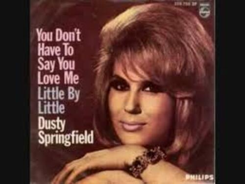SPRINGFIELD, Dusty - You Don't Have To Say I Love You (1966) (Hits)