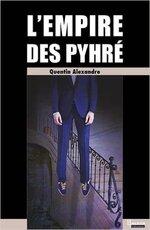 L'empire des Pyhré de Quentin Alexandre