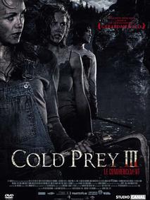 * Cold prey 3