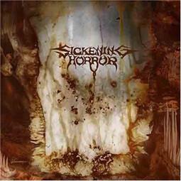 Sickening Horror - When Landscapes Bled Backwards (2007)