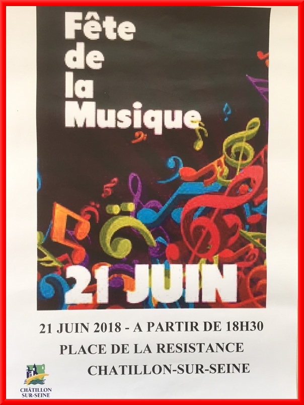 Rendez vous nombreux à la fête de la musique 2018 à Châtillon sur Seine !