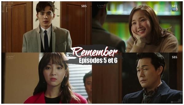 Remember - Episodes 5 et 6 -
