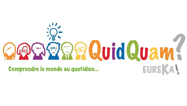12002 QuidQuam ? Eureka ! – Comprendre le monde au quotidien - session 1 Accueil