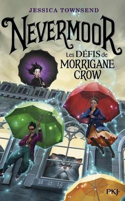 Nevermoor tome 1 de Jessica Townsend