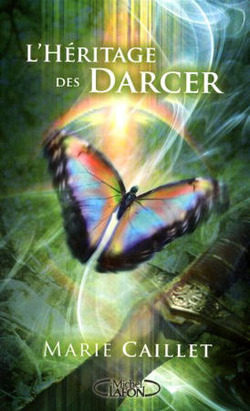 L'Héritage des Darcer, Tome 1 - Marie Caillet