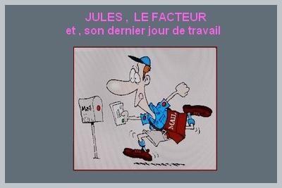 JULES , facteur