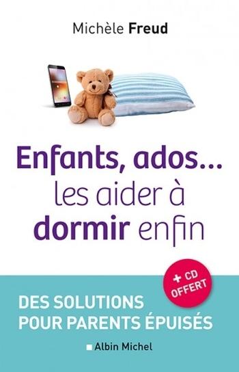 Enfants, ados… les aider à dormir enfin - Michèle Freud