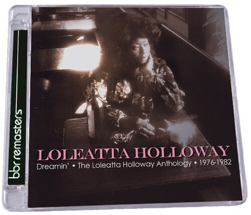Loleatta Holloway - Dreamin' Loleatta Holloway Anthology 1976-1982 (2014) [Disco , Soul , Funk]