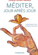"""couverture livre 'méditer jour après jour"""" christophe André"""