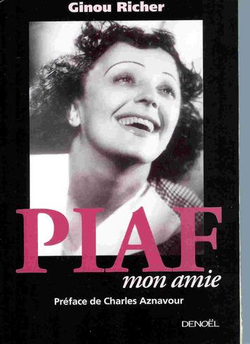 Quand Ginou, l'amie de Piaf, parlait du P'tit Rouquin, Jean Albert...