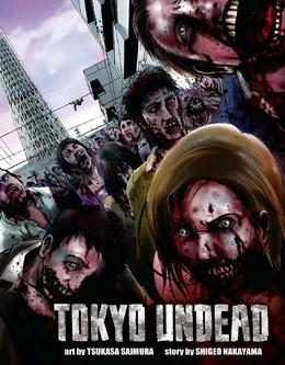 NOUVEAU MANGA : Tokyo Undead