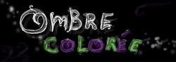 ombre colorée