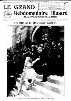 Les fêtes de la renaissance d'orchies avec M. Poincaré #1 (Le Grand hebdomadaire illustré, 31 juillet 1927)