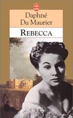 Rebecca, Daphné DU MAURIER