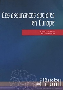 Les assurances sociales en Europe - sous la direction de  Michel Dreyfus