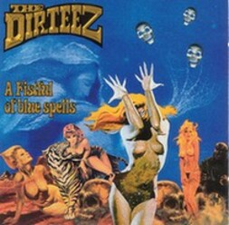 The Dirteez - Un album de rock cryptique à saisir !