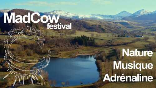 Cheylade : le collectif MadCow fait son festival !
