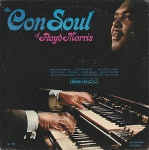 "Floyd Morris : Album "" The ConSoul Of Floyd Morris "" Select Records SSL-1109 [US]"