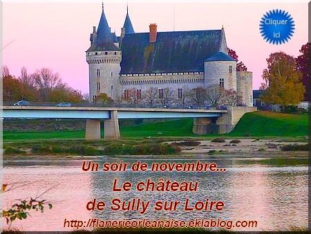 Un soir de novembre...le château de Sully sur Loire