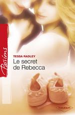 Le secret de Rebecca - Tessa Radley