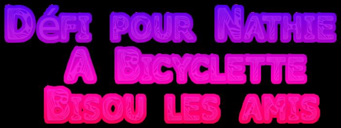 Défi pour Nathie  A Bicyclette :