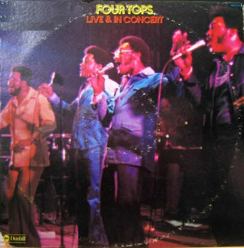"""The Four Tops """" Live & In Concert """" ABC-Dunhill Records DSD-50188 [ US ]"""