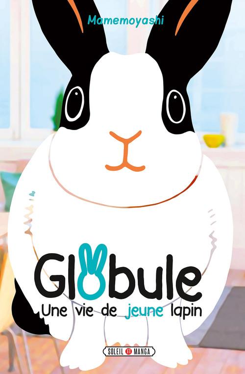 Globule une vie de jeune lapin - Mamemoyashi