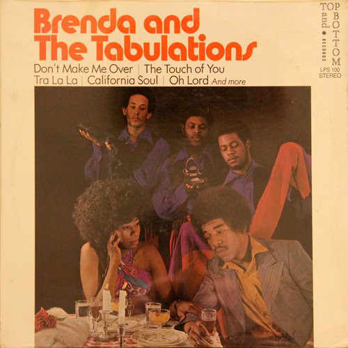 "Brenda & The Tabulations : Album "" Brenda & The Tabulations "" Top And Bottom Records TB-LPS 100 [ US ] en 1970"