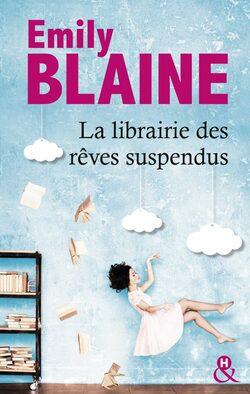 La librairie des rêves suspendus d'Emily Blaine