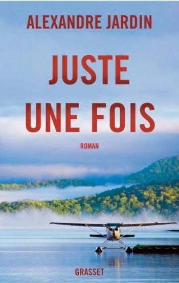 Pascal Jardin - Juste une fois