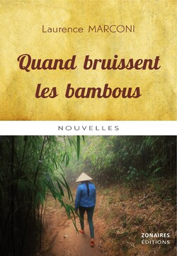 Quand bruissent les bambous