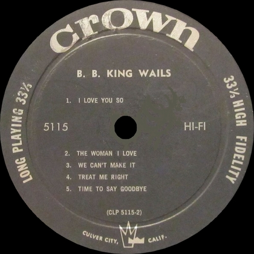 "B.B. King & His Orchestra : Album "" B.B. King Wails "" Crown Records 5115 [ US ]"
