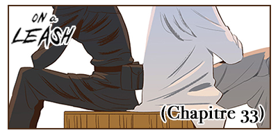 On a leash - Chapitre 33