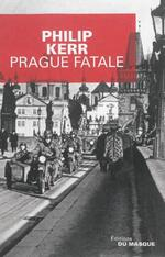 Prague fatale, Philip KERR