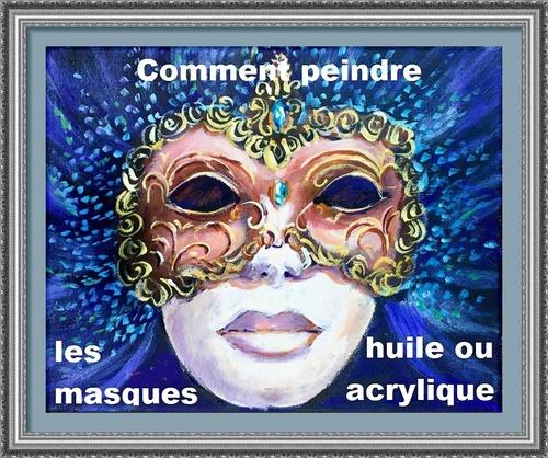 Dessin et peinture - vidéo 26 : Les masques