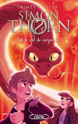 Simon Thorn Tome 2 Et le nid de serpents