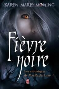 Karen Marie Moning - Fièvre Noire, tome 1