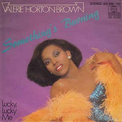 Valerie Horton Brown - Something's Burning