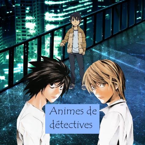 Animes de détectives