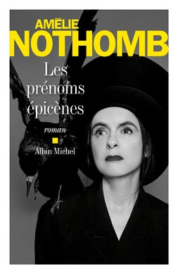Les prénoms Epicènes de Amélie Nothomb