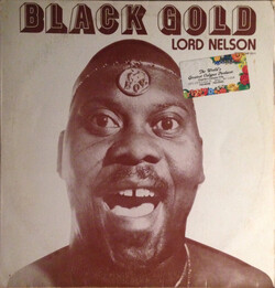 Lord Nelson - Black Gold - Complete LP