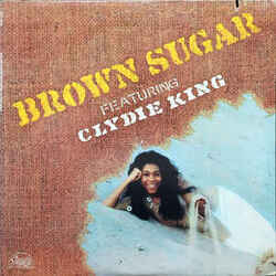 Brown Sugar Feat. Clydie King - Brown Sugar - Complete LP