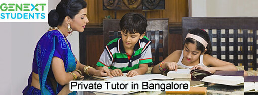 Help your ward to be better in academics with the best private tutors in Bangalore.